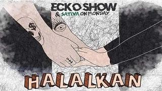 Lirik Lagu Halalkan - Ecko Show feat Sativa on Monday