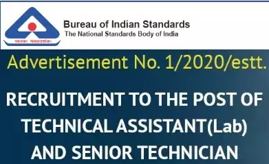 BIS Technical Assistant and Technician Recruitment Advt. No. 1/2020