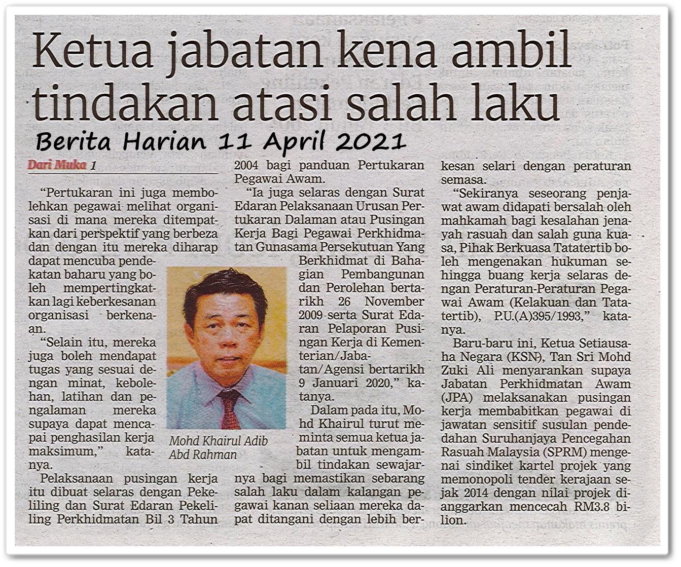 KSU, KP perlu laksana arahan akhir bulan ini - Keratan akhbar Berita Harian 11 April 2021