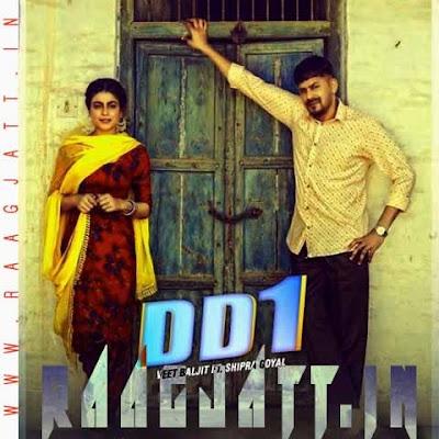 DD1 by Veet Baljit & Shipra Goyal lyrics