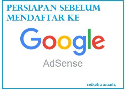 Persiapan Sebelum Mendaftar Ke Google Adsense