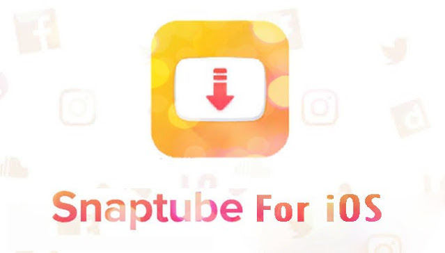 قم بتنزيل برنامج iOS Snaptube لأجهزة iPhone برابط مباشر