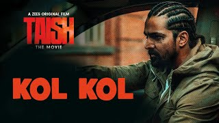 KOL KOL LYRICS – TAISH