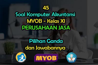 Soal Komputer Akuntansi MYOB Kelas XI Jawabannya