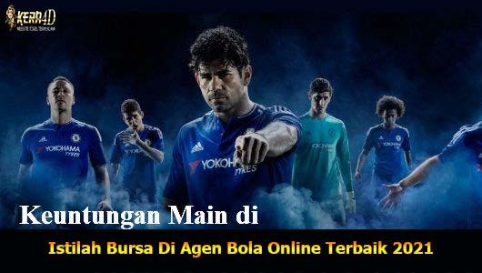 Istilah Bursa Di Agen Bola Online Terbaik 2021