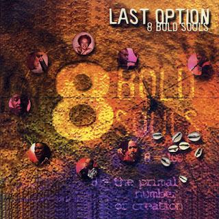8 Bold Souls, Last Option