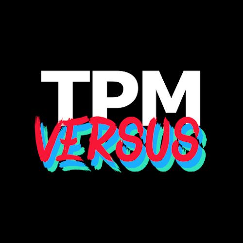 TPM Versus