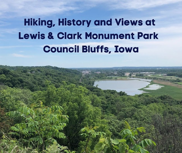 History, Hiking and Omaha Views from Lewis & Clark Monument Park in Council Bluffs, Iowa