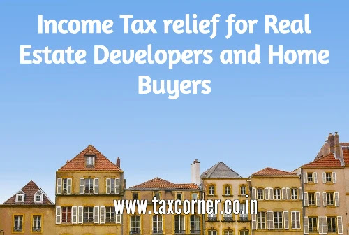 income-tax-relief-for-real-estate-developers-and-home-buyers