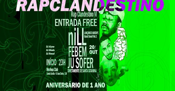 Rap Clandestino 6: niLL, FEBEM e Ju Sofer! Garanta sua entrada grátis!!!