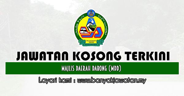 Jawatan Kosong 2020 di Majlis Daerah Dabong (MDD)
