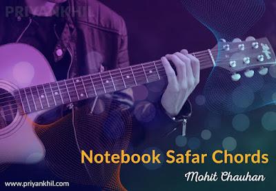 Notebook Safar Chords