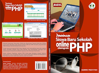 Updat Sistem Informasi Pendaftaran Siswa Baru Kurikulum Pendidikan (PSB) Online berbasis Web dengan PHP dan MySQL