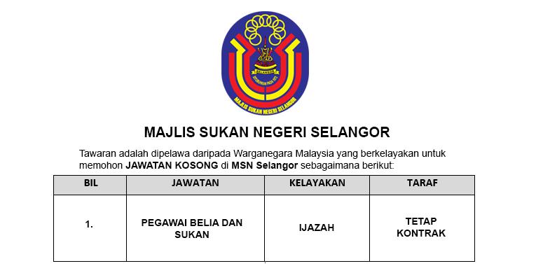 Jawatan Kosong di Majlis Sukan Negeri Selangor [ Kekosongan Pegawai ]