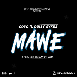 AUDIO |  | COYO FT. DULLY SYKES - MAWE (BEAT) | Download New song