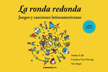 La ronda redonda. Juegos y canciones latinoamericanas (libro+disco) d9a247dbe93