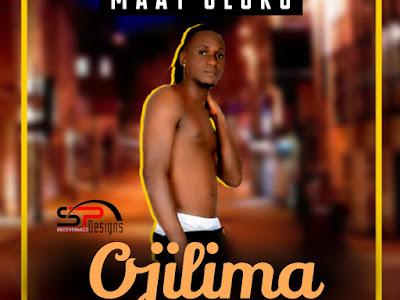 Music : Maat Uloko _ OJILIMA (Prod by Young Fred)