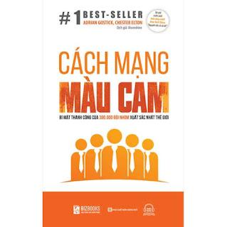 Cách Mạng Màu Cam – Bí Mật Thành Công Của 300.000 Đội Nhóm Xuất Sắc Nhất Thế Giới ebook PDF EPUB AWZ3 PRC MOBI