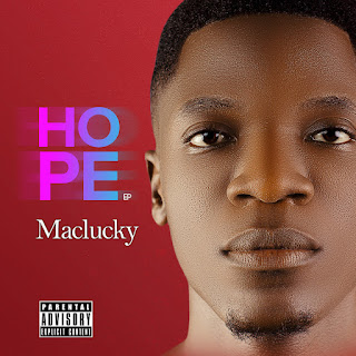 DOWNLOAD EP: Maclucky - Hope EP (Full Ep)