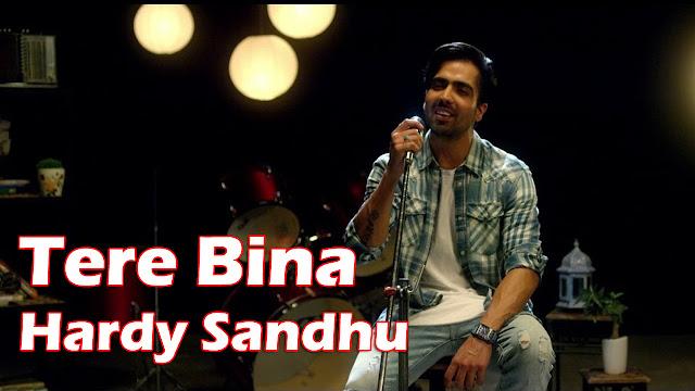 Tere Bina (Reprised) Lyrics - Hardy Sandhu
