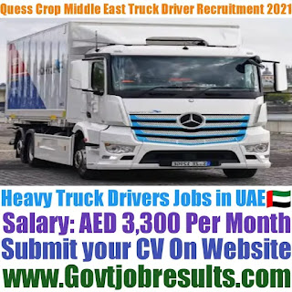 Quess Corp Middle East Heavy Truck Driver Recruitment 2021-22