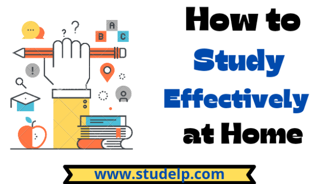 Hove to Study effectively at home