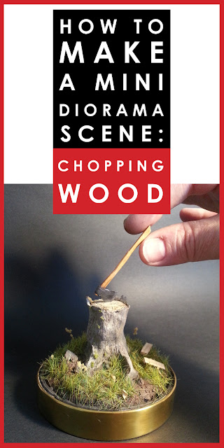 How to make a mini diorama scene of chopping wood