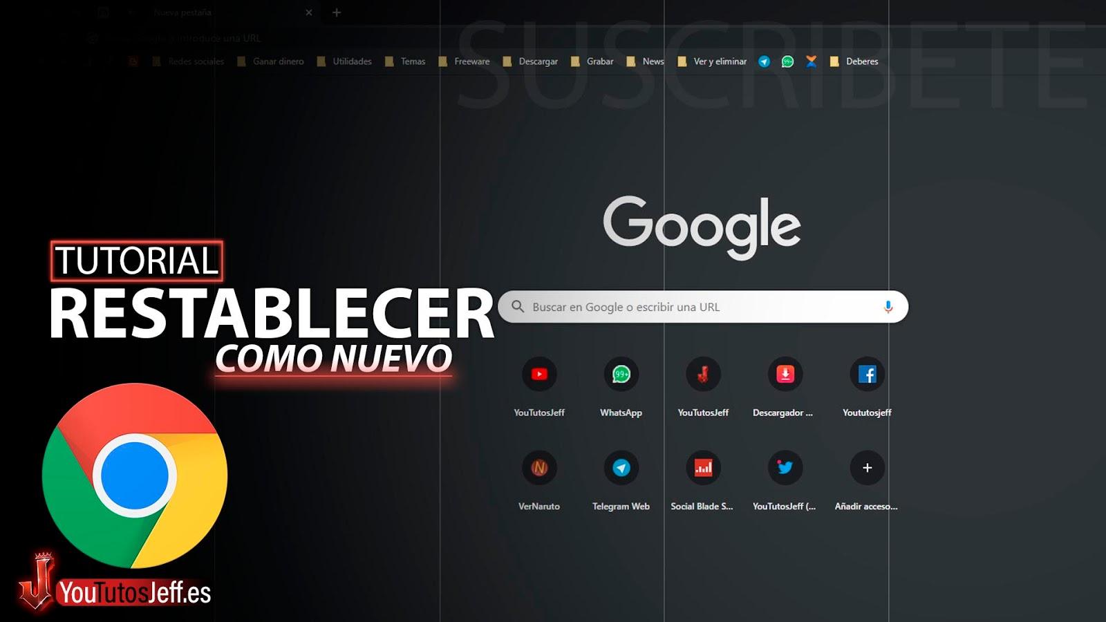 Como Restablecer Google Chrome como Nuevo✌