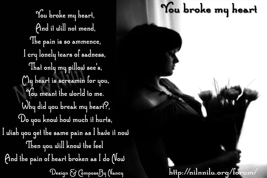 you broke my heart but i still love you poems - photo #30