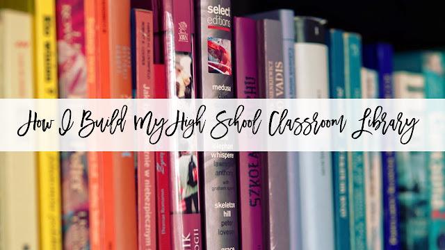 How I Build My High School Classroom Library