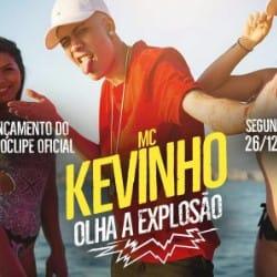 Olha a Explosão – MC Kevinho