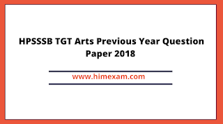 HPSSSB TGT Arts Previous Year Question Paper 2018