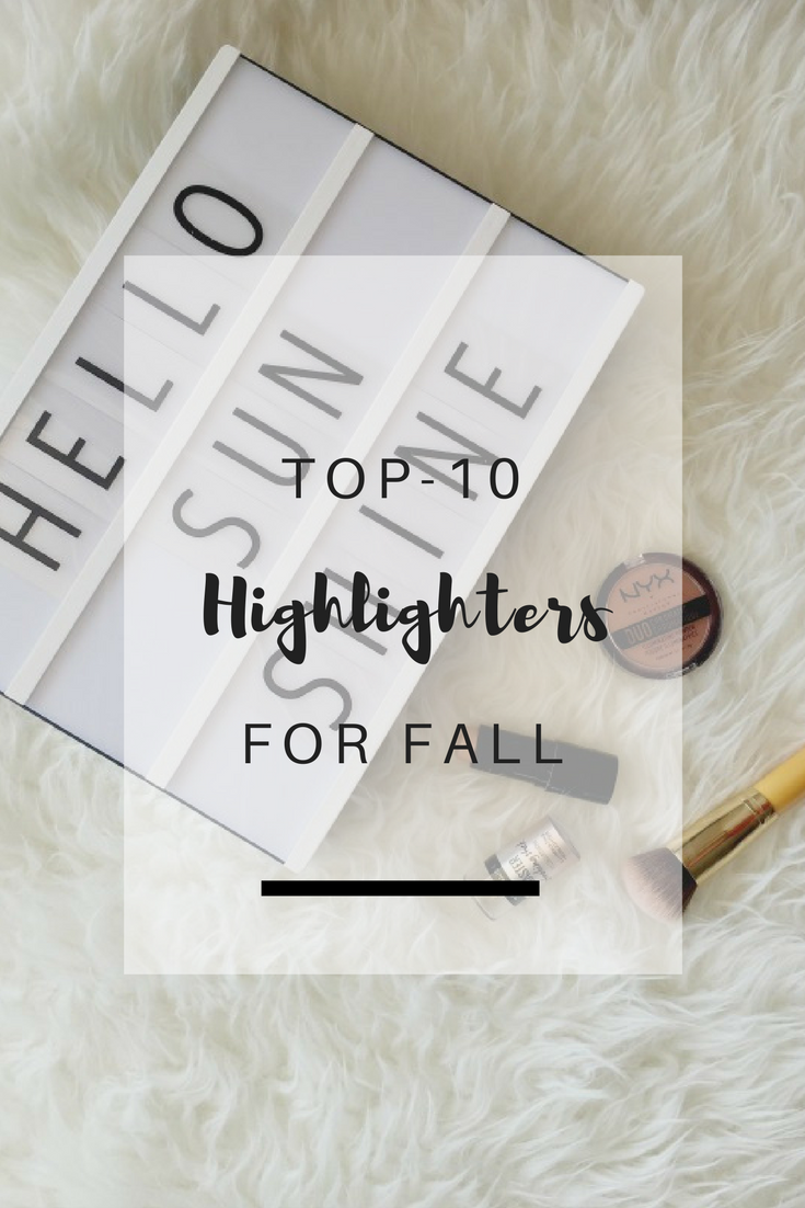 Favorite Highlighters for Fall for every budget | Ioanna's Notebook