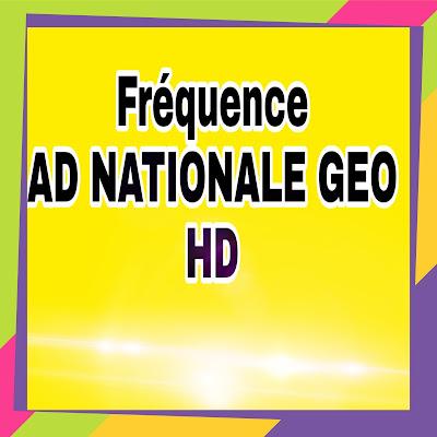 Nouveaux Fréquence National Geographic Abu Dhabi  sur Nilesat et arabsat ou badr