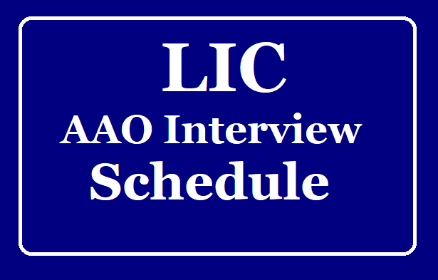 LIC AAO Interview Schedule Released /2019/08/LIC-AAO-Interview-Schedule-Released.html