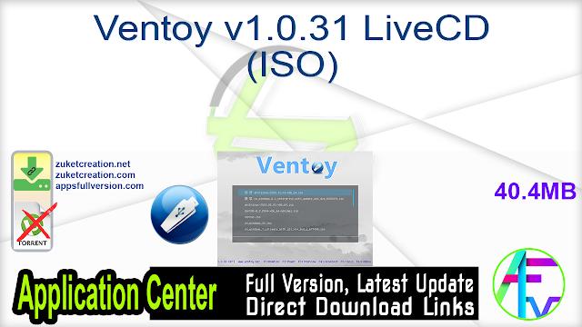 Ventoy v1.0.31 LiveCD (ISO)