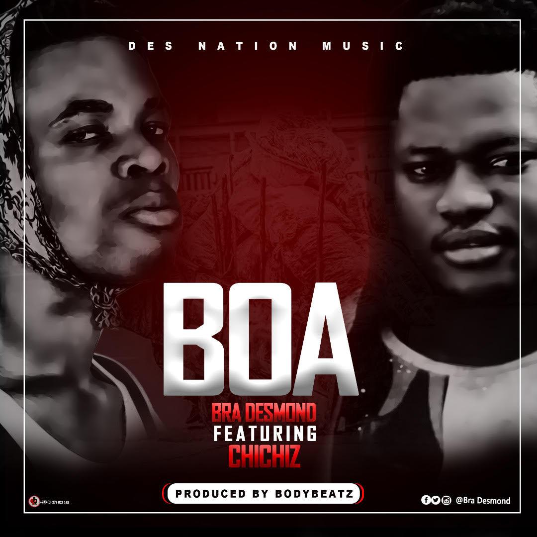 Bra Desmond - Boa ft. Chichiz (Prod by BodyBeatz) #Arewapublisize