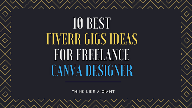 10 Best Fiverr gigs Ideas for freelance Canva designer