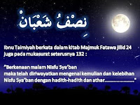 Amaliyah Malam Nisfu Sya'ban