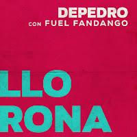 Depedro y Fuel Fandango, Llorona