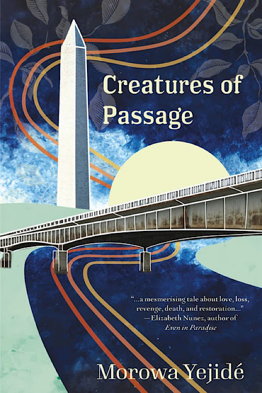 Creatures of Passage by Morowa Yejide | Book Review