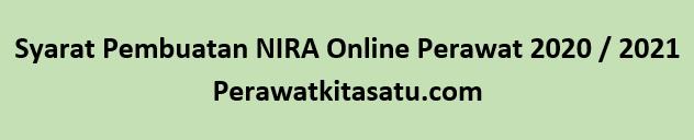 Syarat Pembuatan NIRA Online Perawat 2020 / 2021