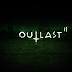 تعرف علي موعد ظهور لعبة outlast2 المنتظرة