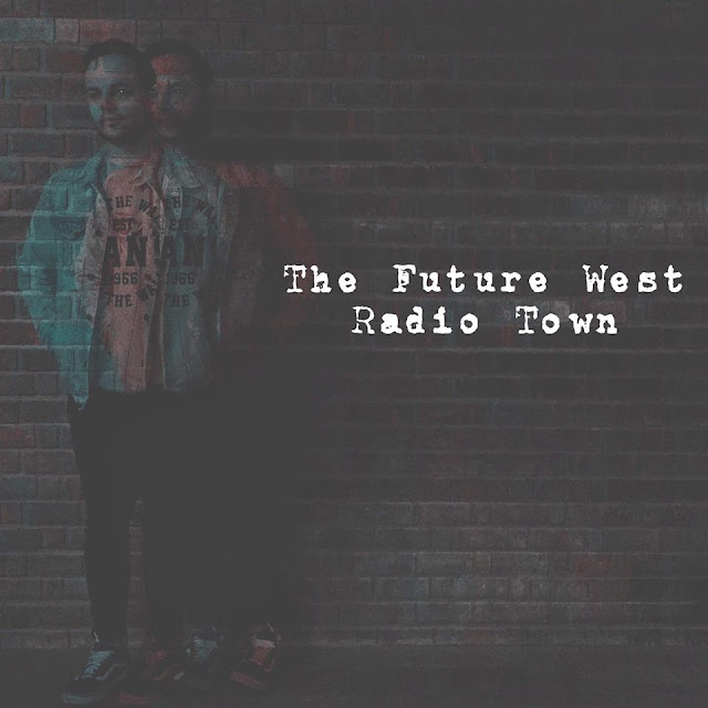The Future West - Radio Town