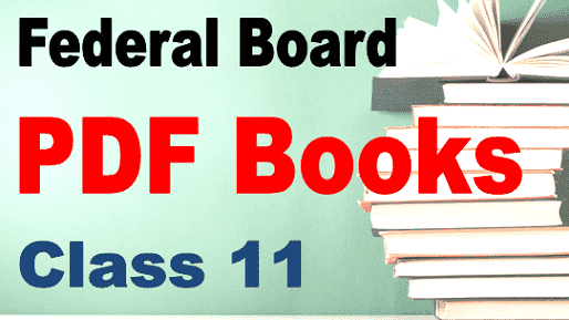 Federal Board books for 11th class pdf download