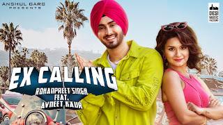 Ex Calling Lyrics - Rohanpreet Singh | Neha Kakkar