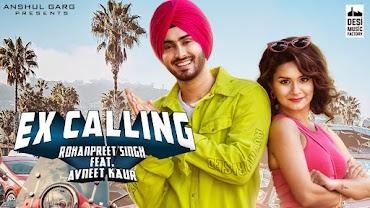 Ex Calling Lyrics - Rohanpreet Singh   Neha Kakkar