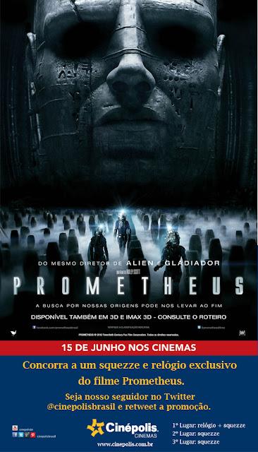 """Promo: """"Prometheus"""" em parceria com a Cinepolis Brasil. 8"""