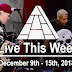 Live This Week: December 9th - 15th, 2018