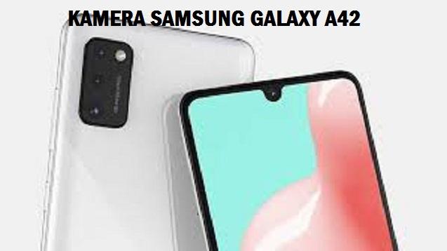 Samsung Galaxy A42 Harga dan Spesifikasi